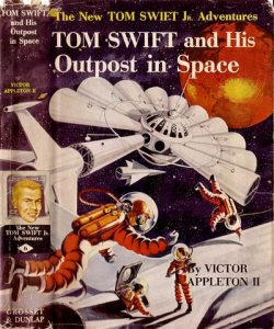 Tom Swift and His Outpost In Space